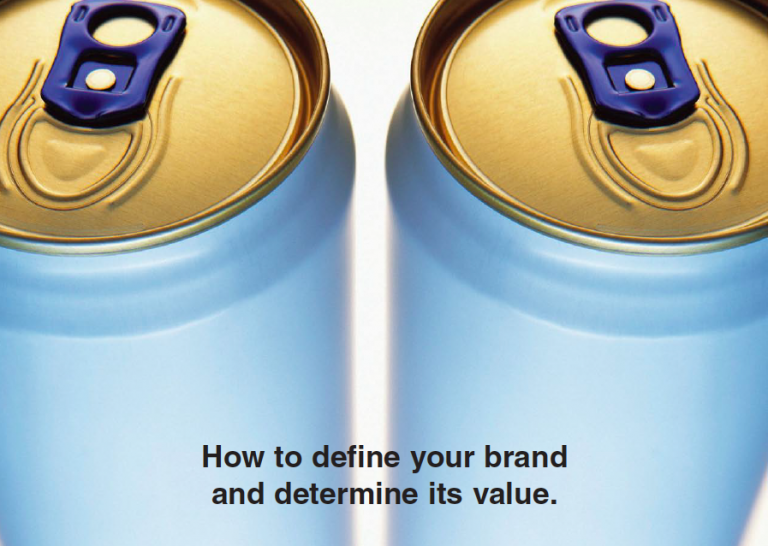 Type 2 Consulting - Published Article - How to Define Your Brand & Determine Its Value