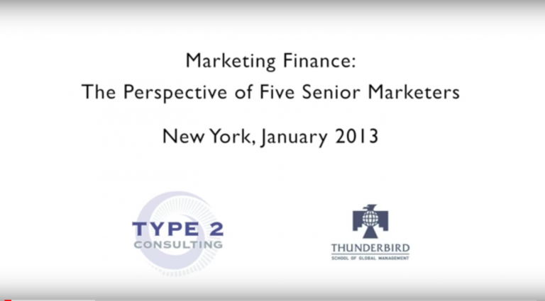Type 2 Consulting - YouTube - Marketing Finance: Perspective of Five Senior Marketers